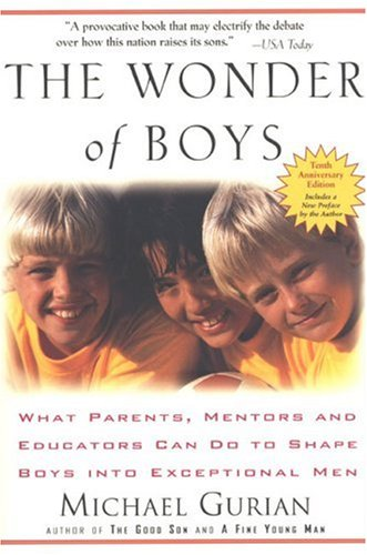 Raising Boys 10 Reads For Understanding And Promoting Your Sons